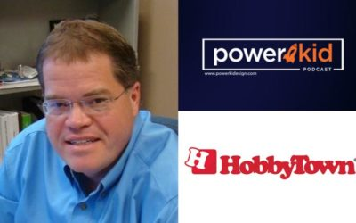Power Kid Podcast – Interview with HobbyTown President Bob Wilke